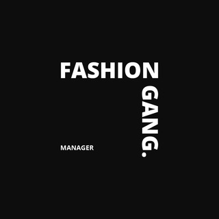 Телеграм канал Fashion Gang Manager [Работаем]